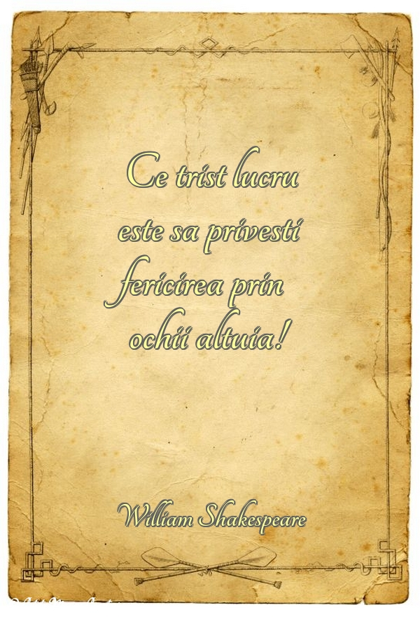 Citate despre Fericire - William Shakespeare