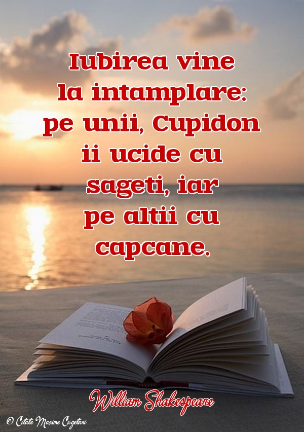 Citate despre Iubire - William Shakespeare